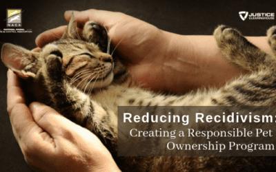 Reducing Recidivism: Creating a Responsible Pet Ownership Program