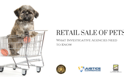 Retail Sale of Pets: What Investigative Agencies Need to Know